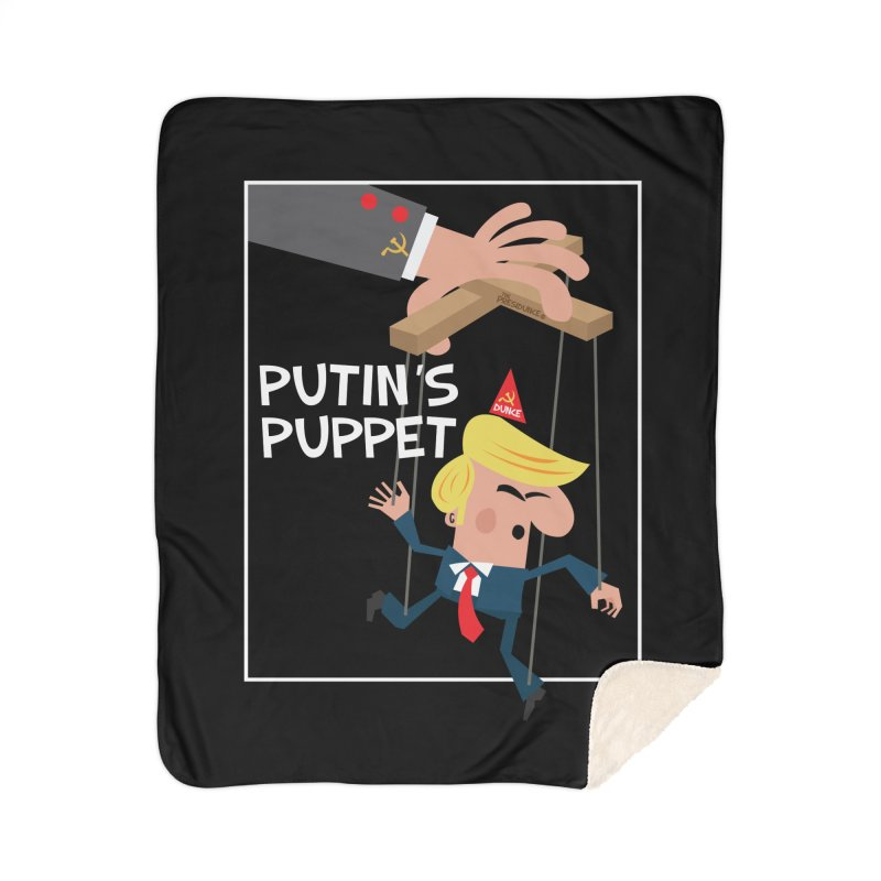 Putin's Puppet Home Sherpa Blanket Blanket by thePresidunce