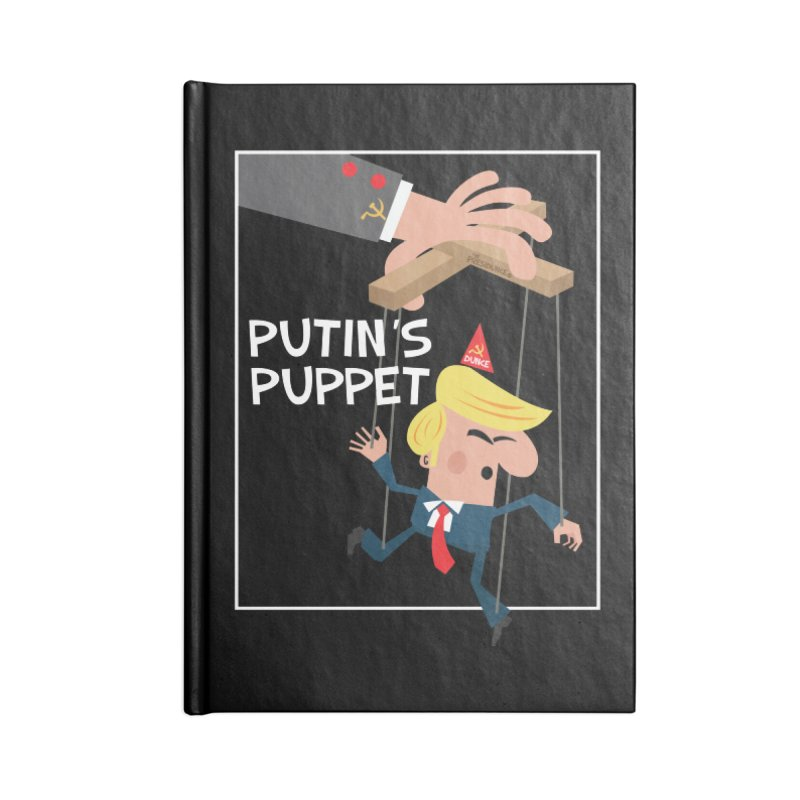 Putin's Puppet Accessories Notebook by thePresidunce