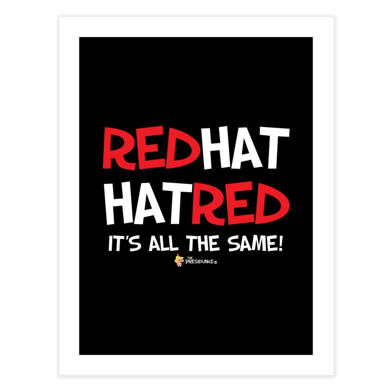RedHat Home Fine Art Print by thePresidunce