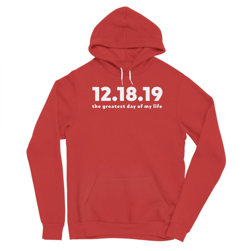 12.18.19 Men's Pullover Hoody by thePresidunce