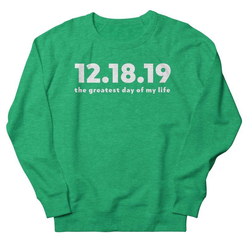 12.18.19 Women's Sweatshirt by thePresidunce