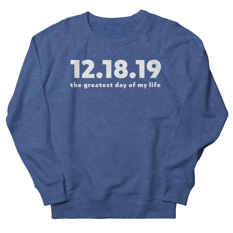 12.18.19 Men's Sweatshirt by thePresidunce