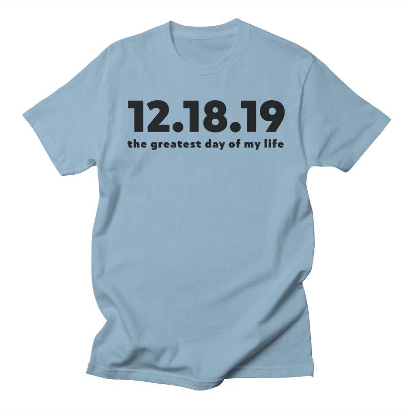 12.18.19 Men's Regular T-Shirt by thePresidunce