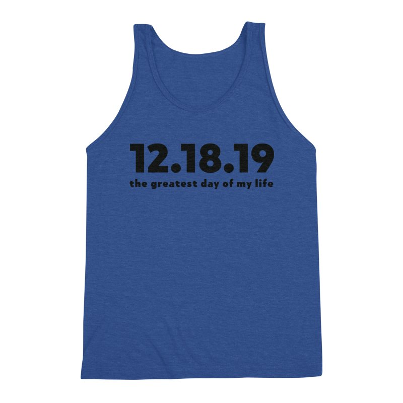 12.18.19 Men's Tank by thePresidunce