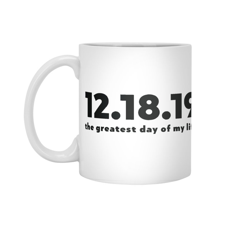 12.18.19 Accessories Standard Mug by thePresidunce