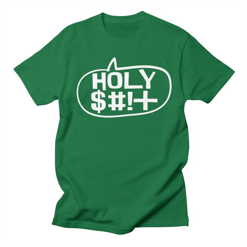 Holy $#!+ Men's Regular T-Shirt by thePresidunce