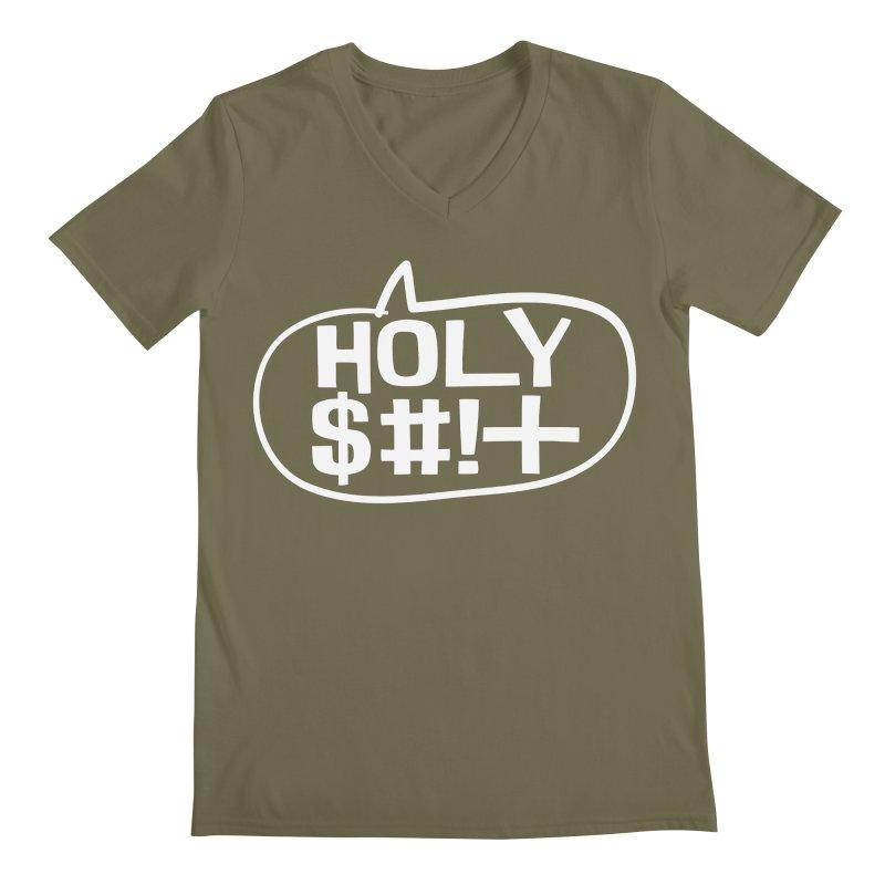 Holy $#!+ Men's Regular V-Neck by thePresidunce