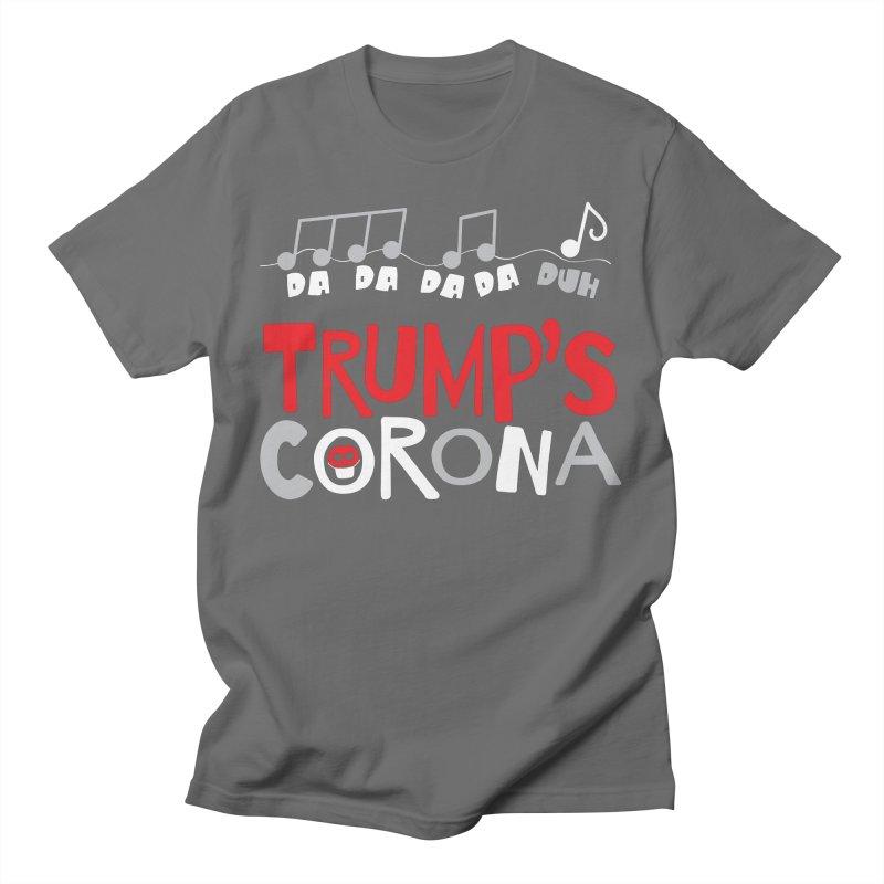 Trump's Corona Men's T-Shirt by thePresidunce