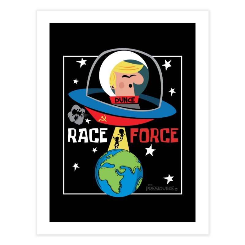 Race Force Home Fine Art Print by thePresidunce