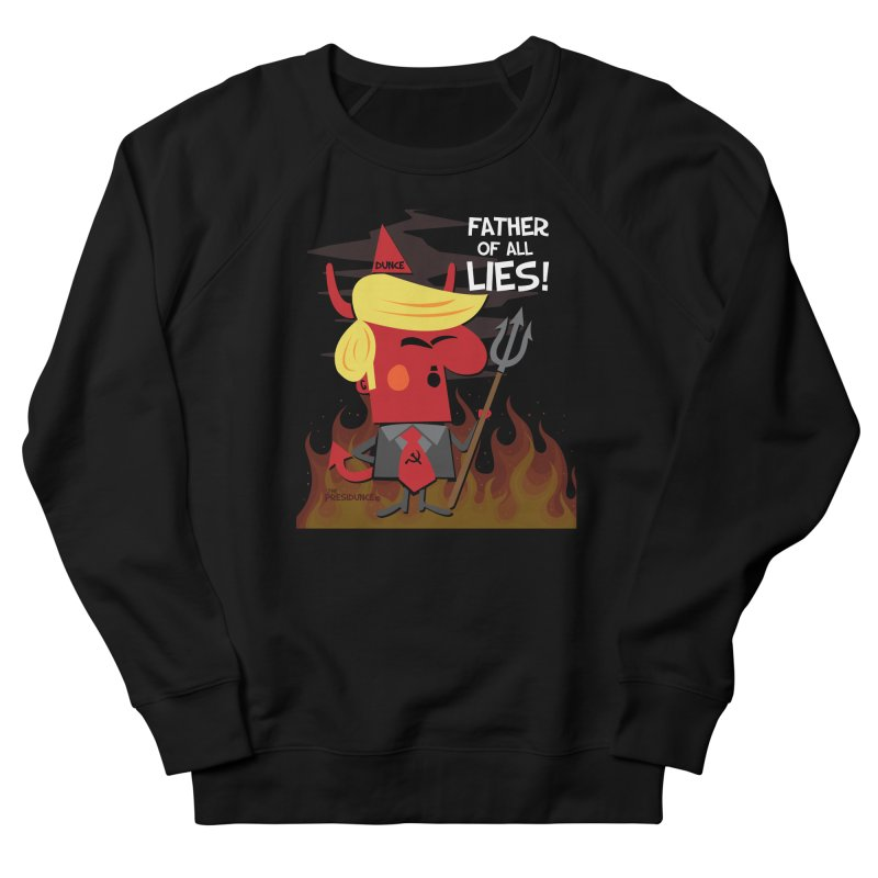 Father of All Lies Men's French Terry Sweatshirt by thePresidunce