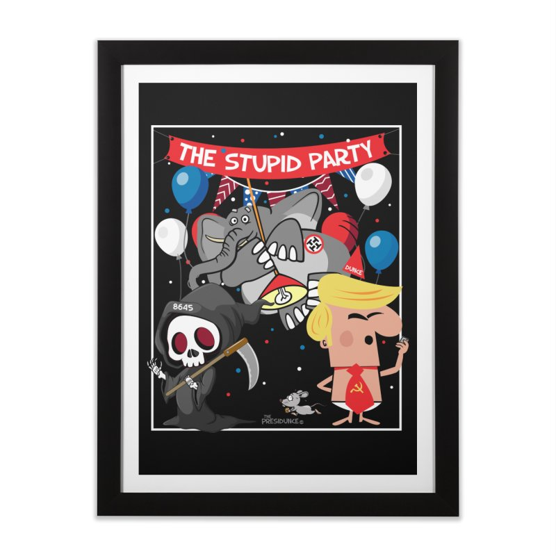 The Stupid Party Home Framed Fine Art Print by thePresidunce
