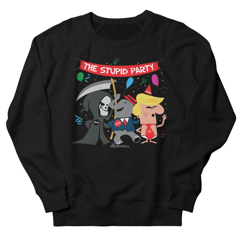 The Stupid Party Men's French Terry Sweatshirt by thePresidunce