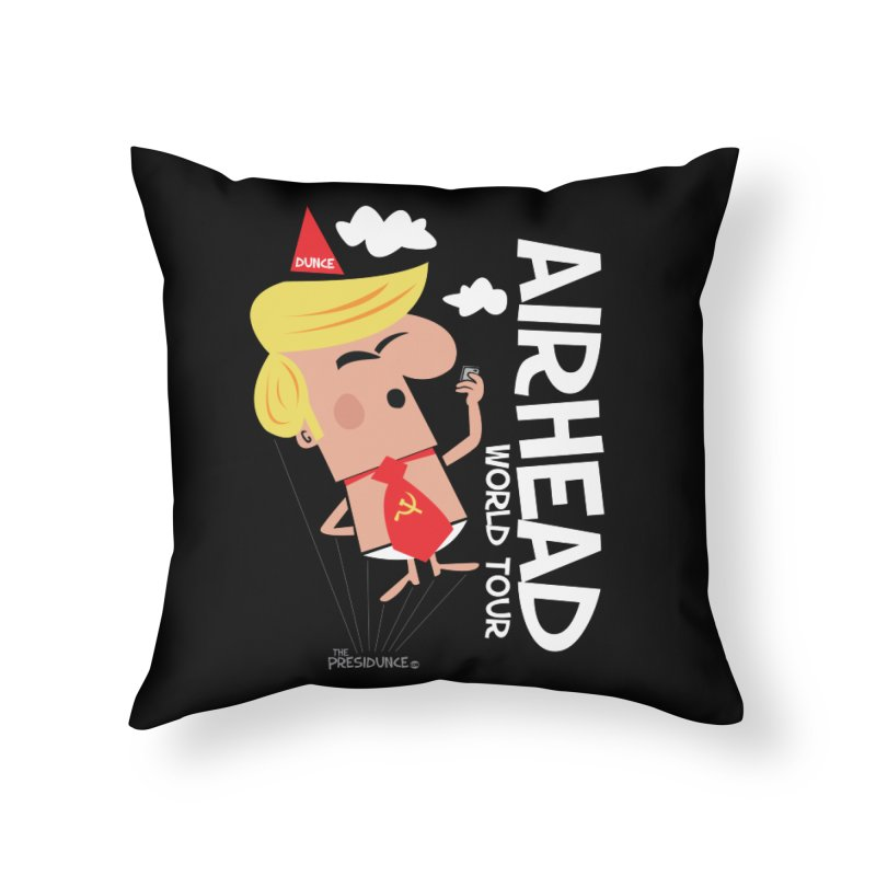 Airhead Home Throw Pillow by thePresidunce
