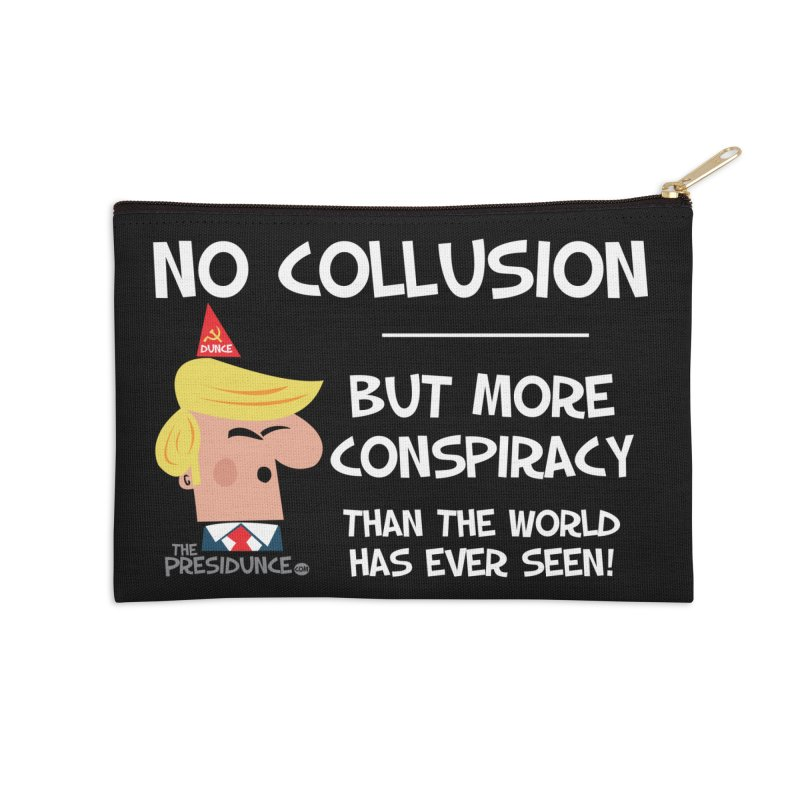 No Collusion Accessories Zip Pouch by thePresidunce