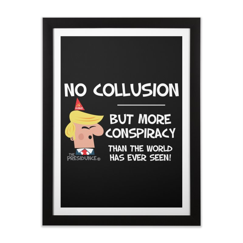 No Collusion Home Framed Fine Art Print by thePresidunce