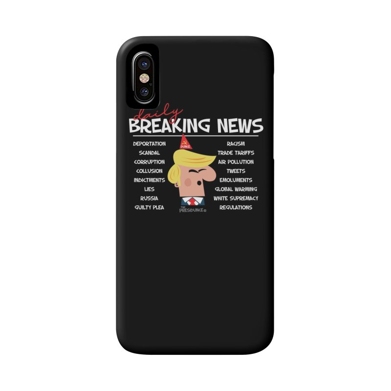 Breaking News Accessories Phone Case by thePresidunce