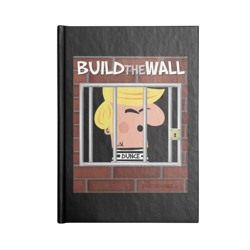 Build the Wall Accessories Blank Journal Notebook by thePresidunce