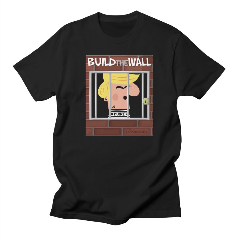 Build the Wall Men's T-Shirt by thePresidunce