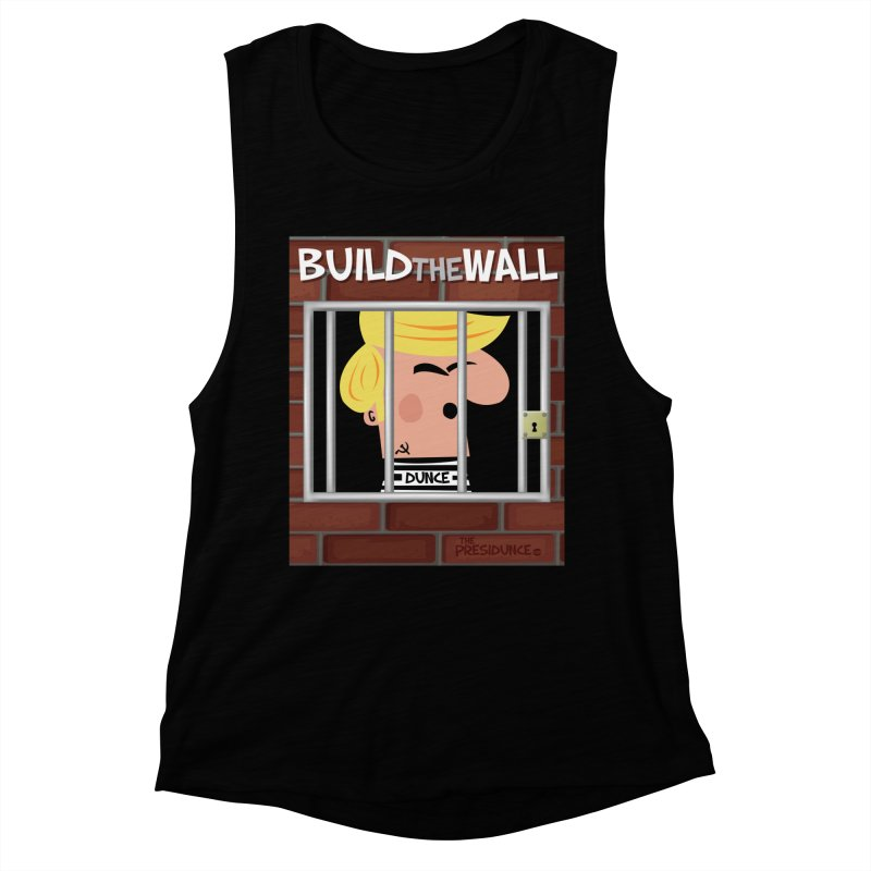 Build the Wall Women's Muscle Tank by thePresidunce