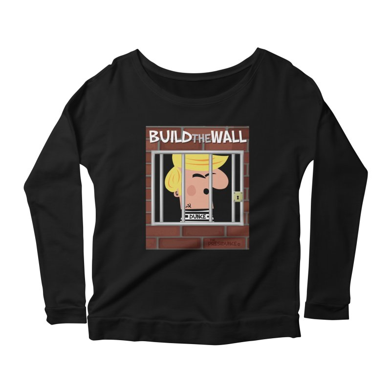 Build the Wall Women's Scoop Neck Longsleeve T-Shirt by thePresidunce