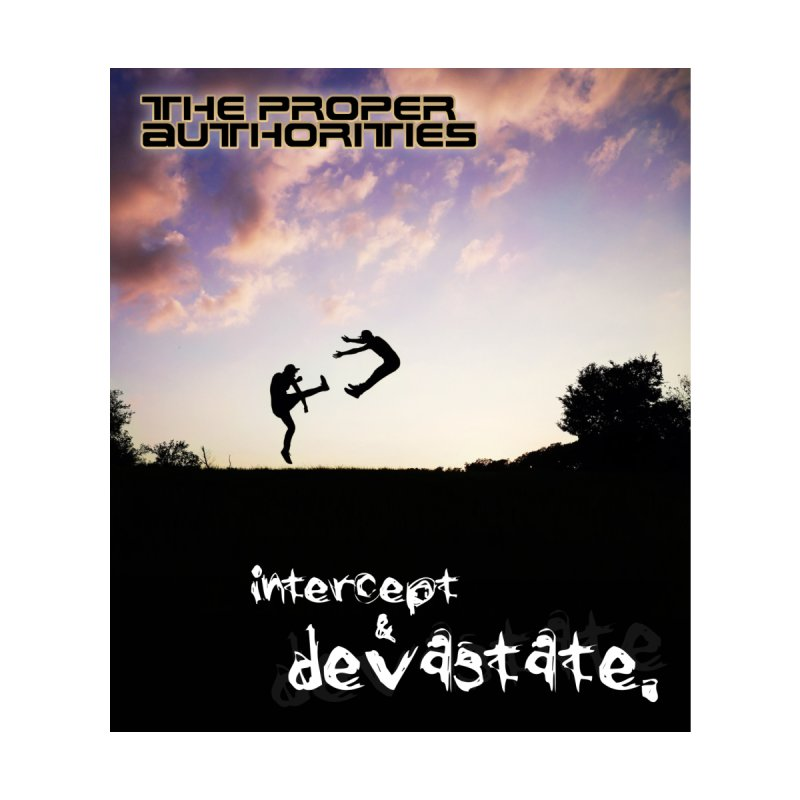 Intercept & Devastate: Sunset Showdown by The Proper Authorities: Apparel and Accessories