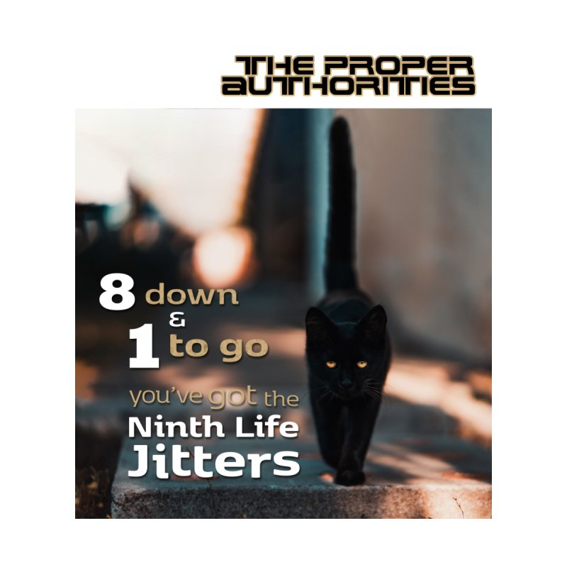 8 Down & 1 to Go: Bad Luck Kitty by The Proper Authorities: Apparel and Accessories