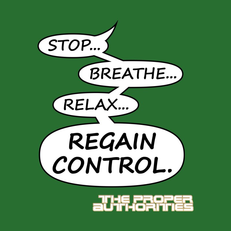 Regain Control: Comics Speech Bubble by The Proper Authorities: Apparel and Accessories