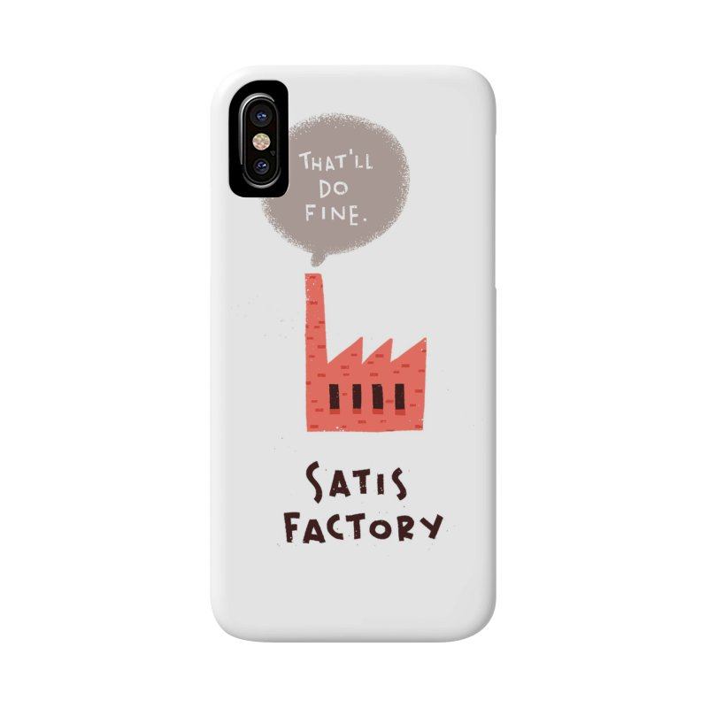 Satis Factory Accessories Phone Case by The Pun Shop