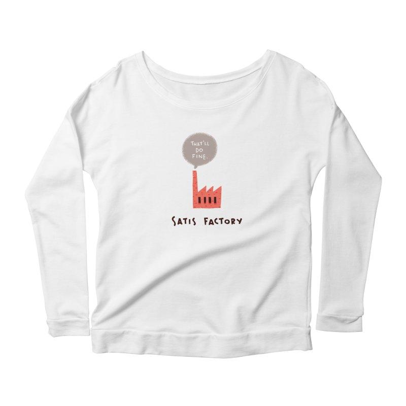 Satis Factory Women's Longsleeve T-Shirt by The Pun Shop