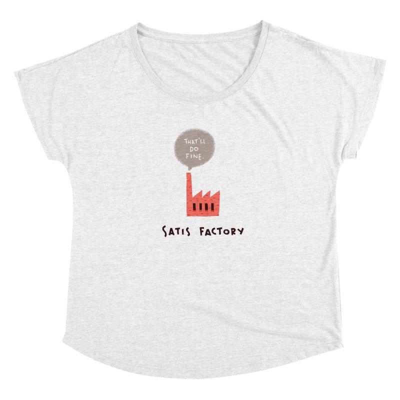 Satis Factory Women's Dolman by The Pun Shop