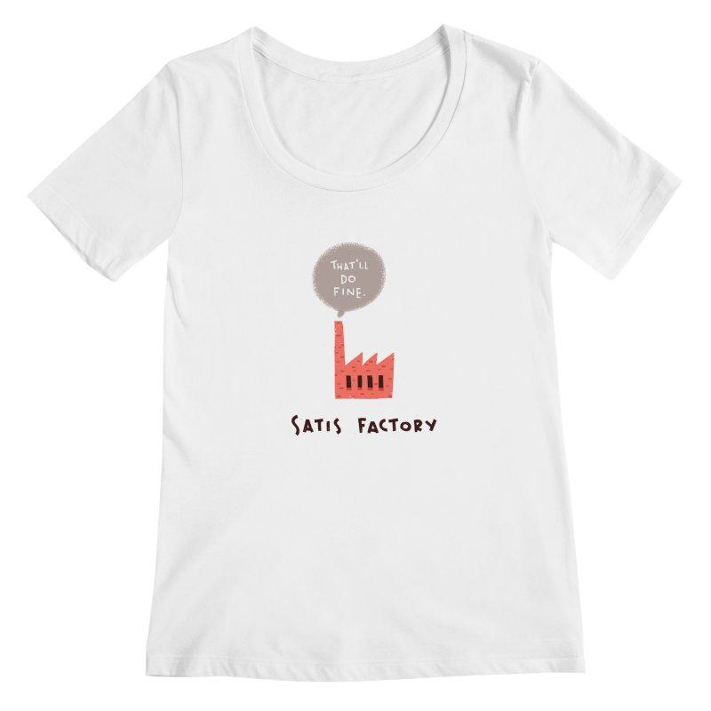 Satis Factory Women's Scoopneck by The Pun Shop