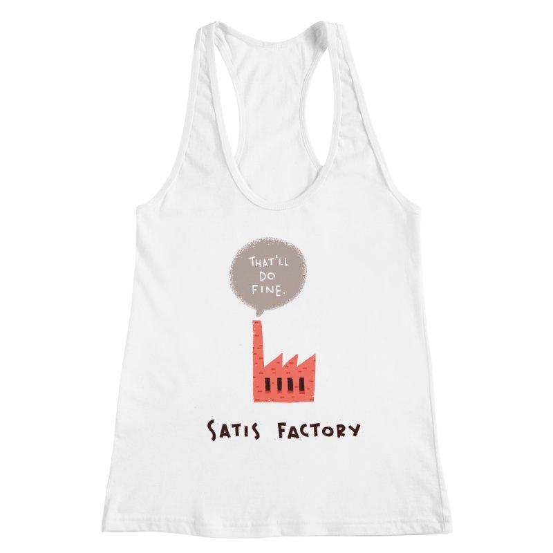 Satis Factory Women's Racerback Tank by The Pun Shop