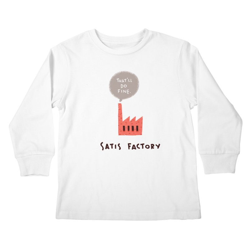 Satis Factory Kids Longsleeve T-Shirt by The Pun Shop