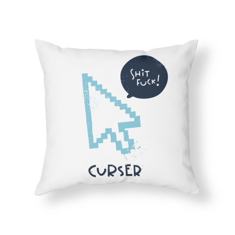 Curser Home Throw Pillow by The Pun Shop