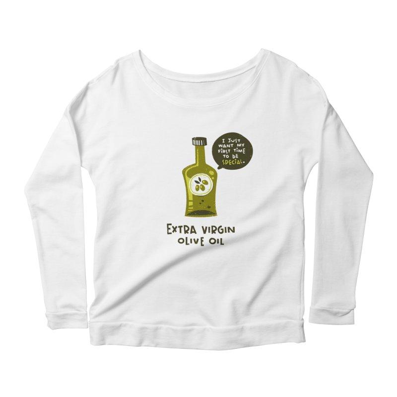 Extra Virgin Women's Scoop Neck Longsleeve T-Shirt by The Pun Shop