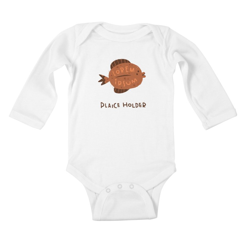 Plaice Holder Kids Baby Longsleeve Bodysuit by The Pun Shop