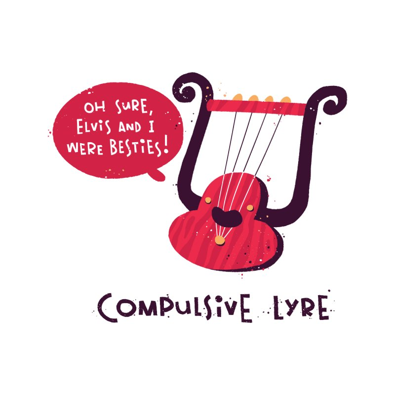 Compulsive Lyre by The Pun Shop