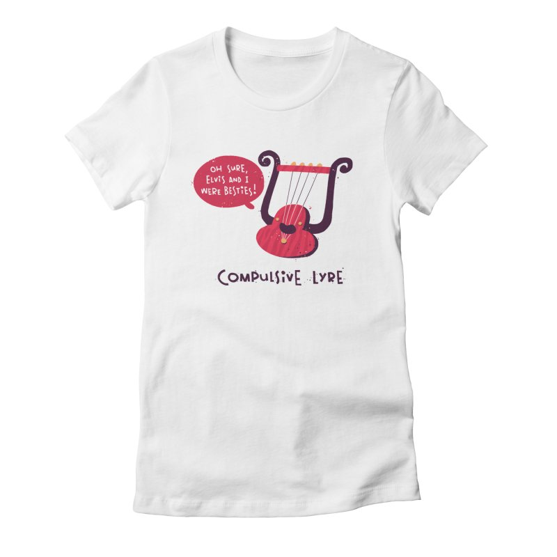 Compulsive Lyre Women's Fitted T-Shirt by The Pun Shop