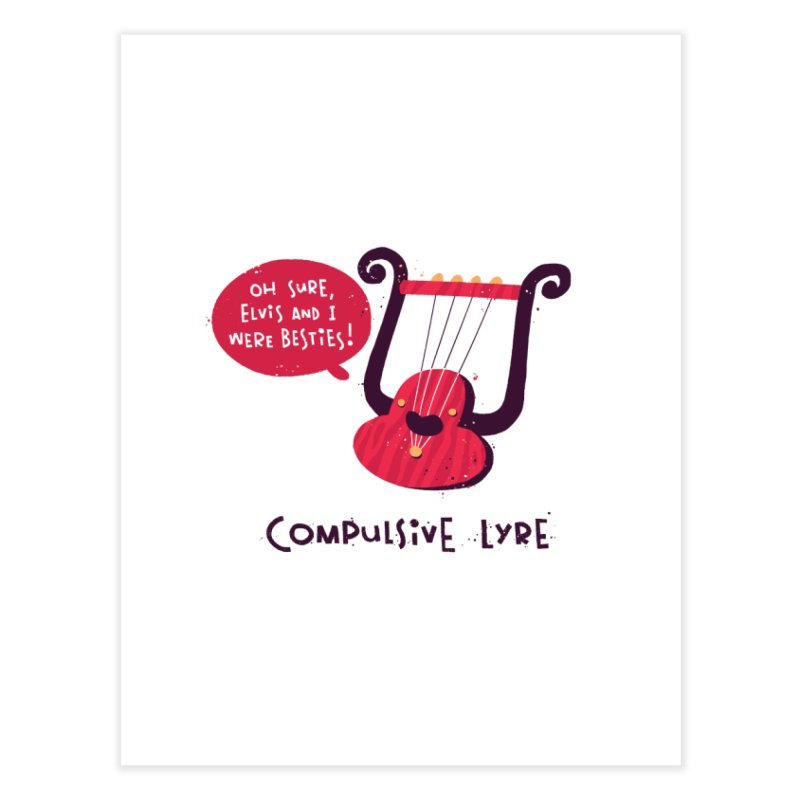 Compulsive Lyre Home Fine Art Print by The Pun Shop