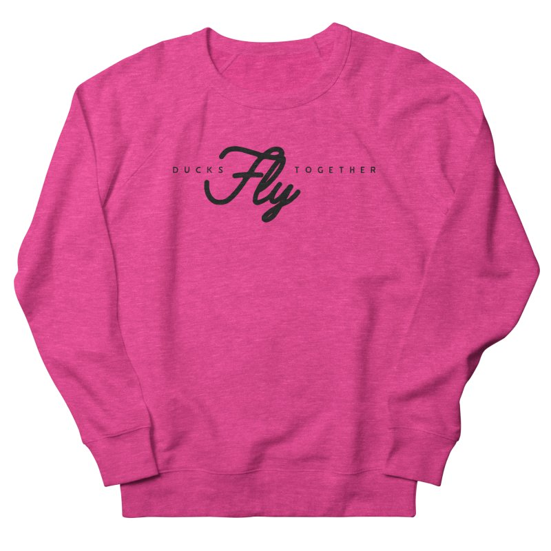 The Mantra Women's French Terry Sweatshirt by The Quack Attack