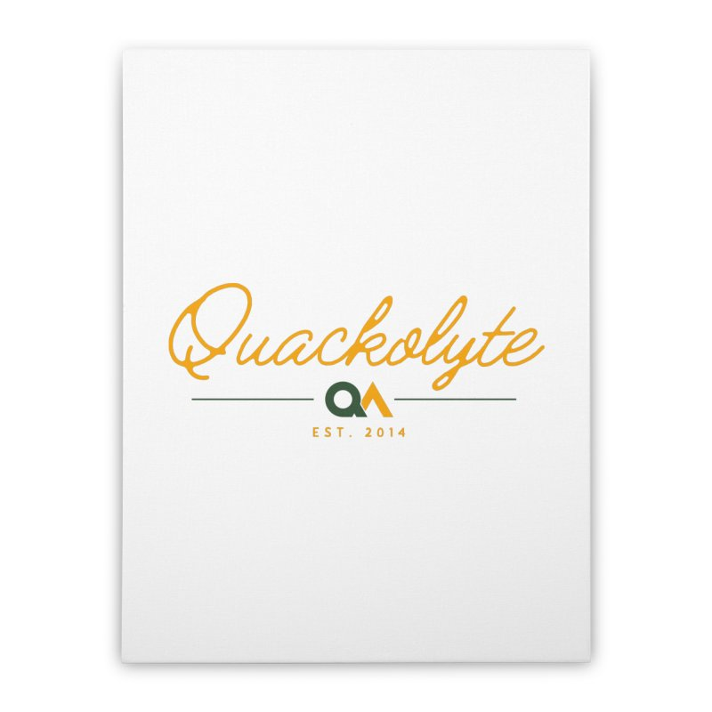The Quackolyte Home Stretched Canvas by The Quack Attack