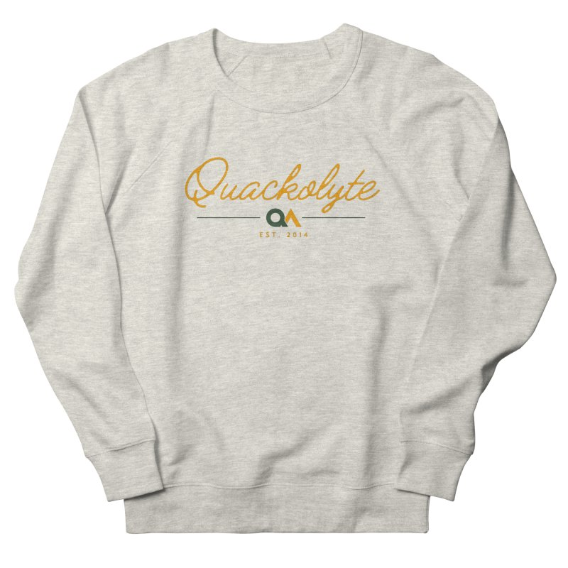 The Quackolyte Men's Sweatshirt by The Quack Attack