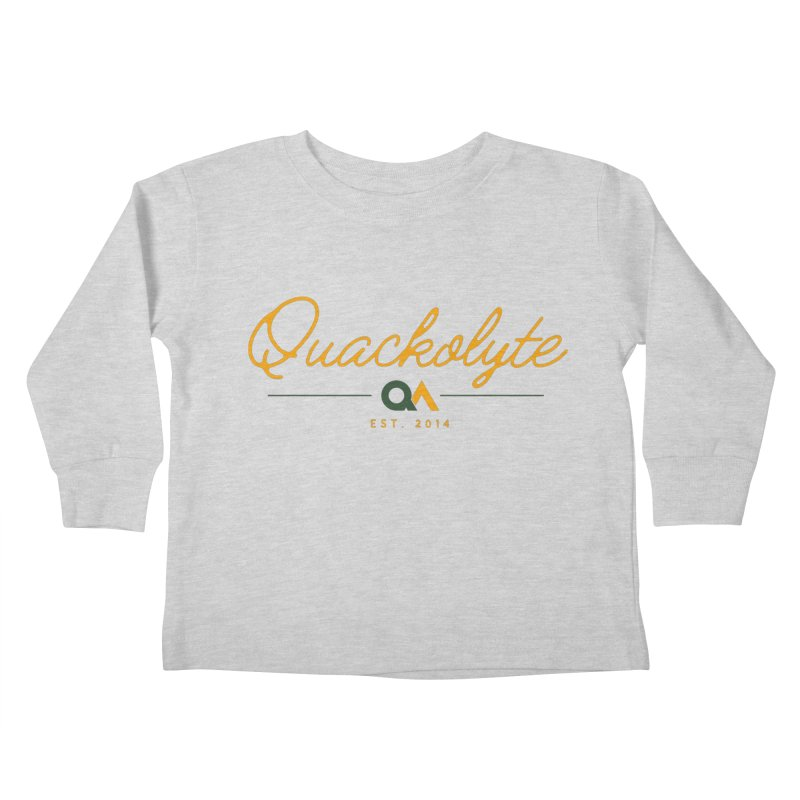 The Quackolyte Kids Toddler Longsleeve T-Shirt by The Quack Attack