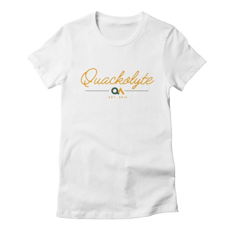 The Quackolyte Women's Fitted T-Shirt by The Quack Attack