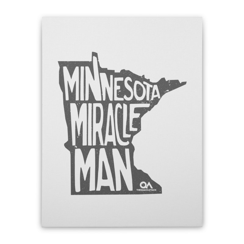 The Minnesota Miracle Man | Light Home Stretched Canvas by The Quack Attack
