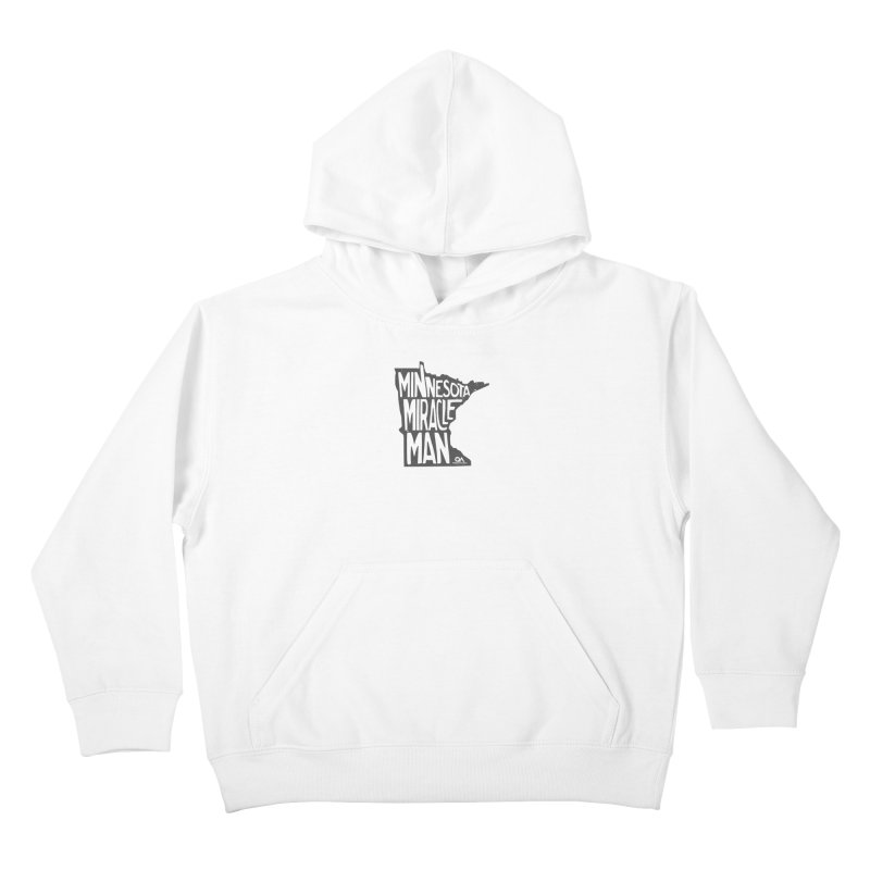 The Minnesota Miracle Man | Light Kids Pullover Hoody by The Quack Attack
