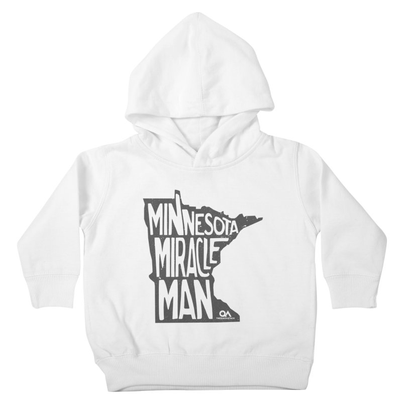 The Minnesota Miracle Man | Light Kids Toddler Pullover Hoody by The Quack Attack