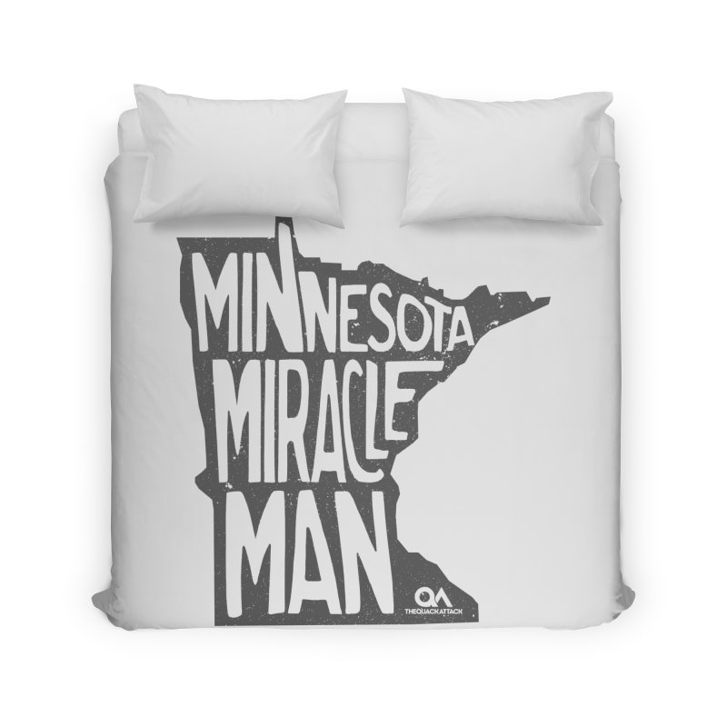 The Minnesota Miracle Man | Light Home Duvet by The Quack Attack