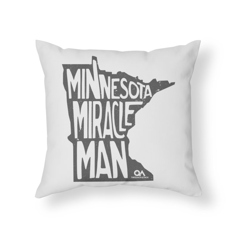 The Minnesota Miracle Man | Light in Throw Pillow by The Quack Attack