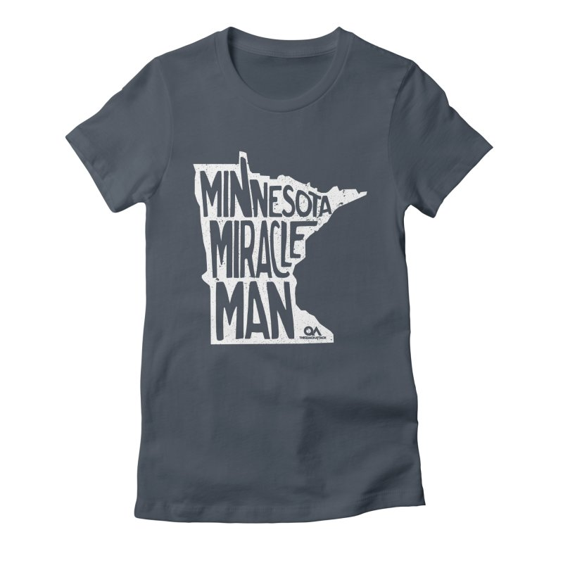 The Minnesota Miracle Man | Dark Women's T-Shirt by The Quack Attack